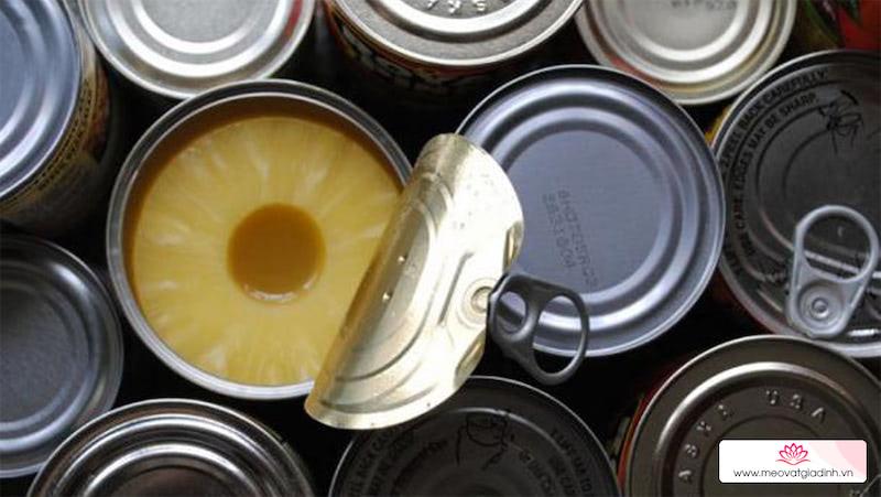 Cách nhận biết đồ đóng hộp bị nhiểm khuẩn, nguyên nhân và cách xử lý